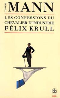 Les confessions du chevalier d'industrie Félix Krull