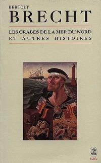 Les crabes de la mer du Nord : et autres histoires, 1913-1927