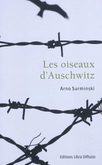 Les oiseaux d'Auschwitz