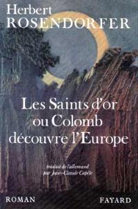 Les Saints d'or ou Colomb découvre l'Europe