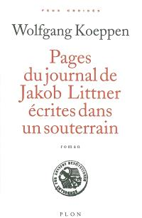 Pages du journal de Jacob Littner écrites dans un souterrain