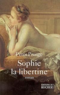 Sophie, la libertine