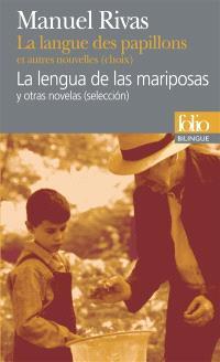La langue des papillons : et autres nouvelles (choix) = La lengua de las marisposas : y otras novelas (seleccion)