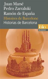 Historias de Barcelona = Histoires de Barcelone