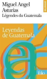 Légendes du Guatemala = Leyendas de Guatemala