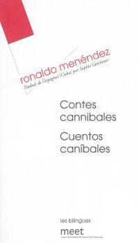 Contes cannibales = Cuentos canibales