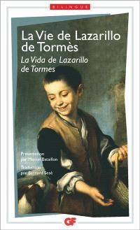 La vie de Lazarillo de Tormès = La vida de Lazarillo de Tormes