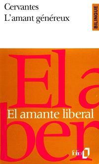 L'amant généreux = El amante liberal