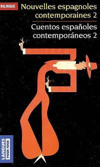 Nouvelles espagnoles contemporaines = Cuentos espanoles contemporaneos. Volume 2
