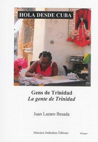 Hola desde Cuba : gens de Trinidad = Hola desde Cuba : la gente de Trinidad