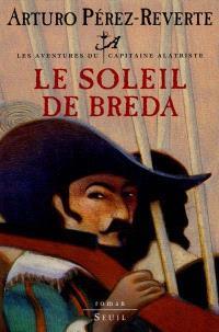 Les aventures du capitaine Alatriste. Volume 3, Le soleil de Breda