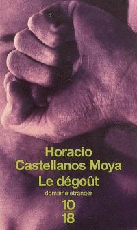 Le dégoût : Thomas Bernhard à San Salvador
