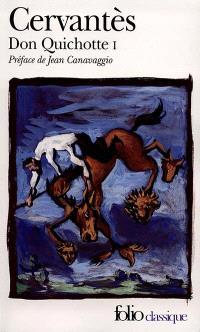 Don Quichotte. Volume 1
