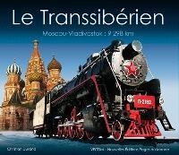 Le Transsibérien : Moscou-Vladivostok, 9.298 km