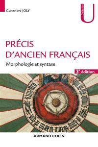 Précis d'ancien français : morphologie et syntaxe