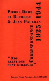 Correspondance 1925-1944 : nos relations sont étranges