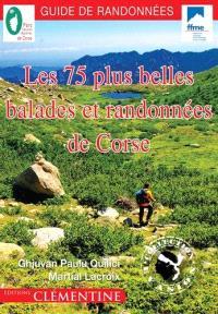 Les 75 plus belles balades et randonnées de Corse