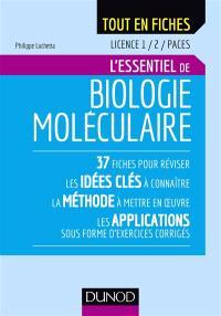 L'essentiel de biologie moléculaire : licence 1, 2, Paces