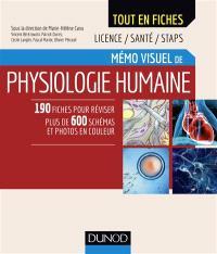 Mémo visuel de physiologie humaine : licence, santé, STAPS : 190 fiches pour réviser, plus de 600 schémas et photos en couleur