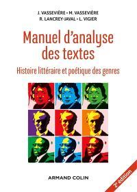Manuel d'analyse des textes : histoire littéraire et poétique des genres