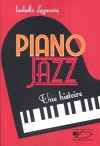 Piano jazz : une histoire