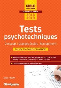 Tests psychotechniques : concours, grandes écoles, recrutement : 2018-2019