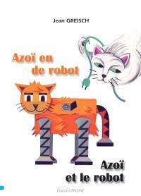 Azoï en de robot = Azoï et le robot