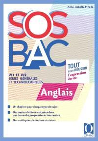 SOS bac anglais : LV1 et LV2, séries générales et technologiques