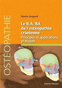 Le b.a.-ba de l'ostéopathie crânienne : principes et applications pratiques