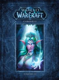 World of Warcraft : chroniques. Volume 3