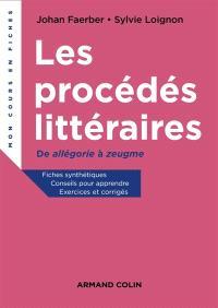 Les procédés littéraires : de allégorie à zeugme