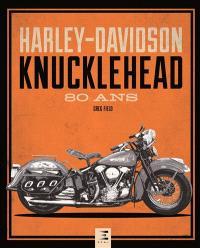 Harley-Davidson Knucklehead : 80 ans