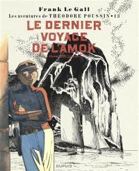 Les aventures de Théodore Poussin. Volume 13, Le dernier voyage de L'Amok