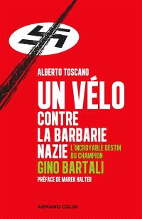 Un vélo contre la barbarie nazie : l'incroyable destin du champion Gino Bartali