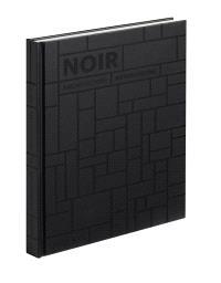 Noir, architecture monochrome