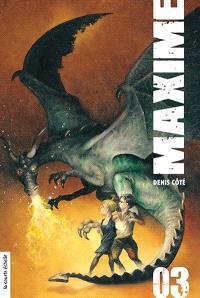 Maxime. Volume 3