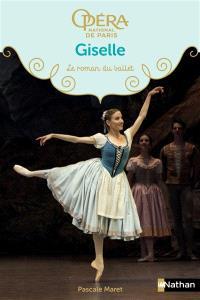 Giselle : le roman du ballet