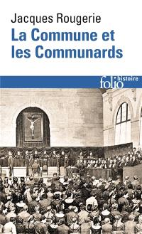 La Commune et les communards