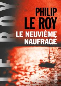 Le neuvième naufragé : thriller