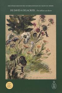 De David à Delacroix. Volume 2, Du tableau au dessin