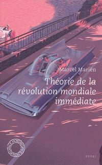 Théorie de la révolution mondiale immédiate : essai