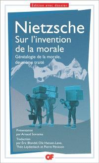 Sur l'invention de la morale : Généalogie de la morale, deuxième traité