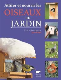 Attirer et nourrir les oiseaux au jardin