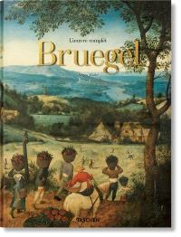Pieter Bruegel : l'oeuvre complet