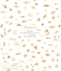 Vitamin D. Volume 2, New perspectives in drawing