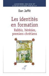 Les identités en formation : rabbis, hérésies, premiers chrétiens
