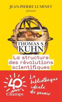La structure des révolutions scientifiques