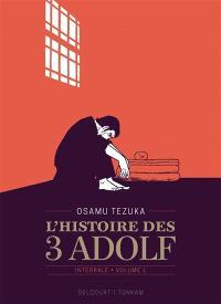 L'histoire des 3 Adolf : intégrale. Volume 1