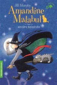 Amandine Malabul. Volume 1, Amandine Malabul, sorcière maladroite