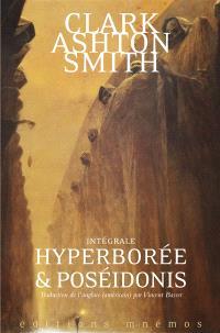 Intégrale Clark Ashton Smith. Volume 2, Mondes premiers
